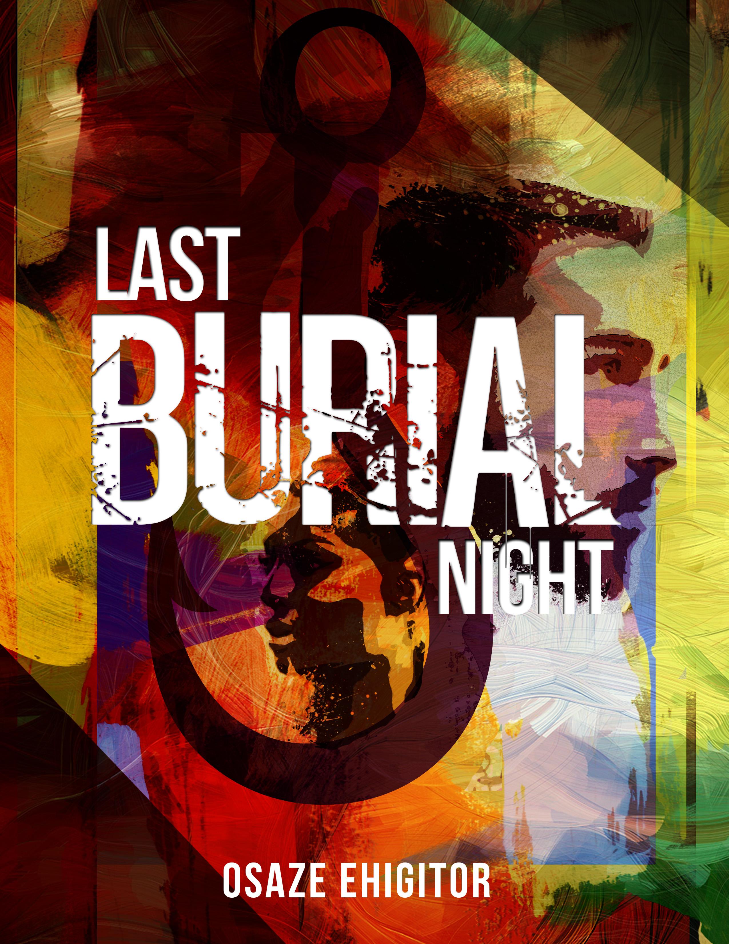 Last Burial Night
